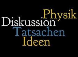 Physik, Tatsachen, Ideen, Diskussion