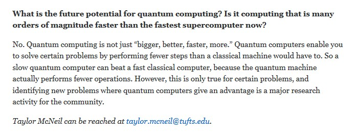 Was Quantencomputer versprechen ( bzw. nicht versprechenh: https://now.tufts.edu/articles/quantum-leap-computing-power )